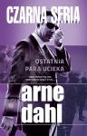 Ostatnia para ucieka - Arne Dahl