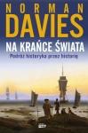 Na krańce świata. Podróż historyka przez historię - Norman Davies