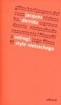 Ostrogi. Style Nietzschego - Jacques Derrida