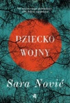 Dziecko wojny - Sara Nović