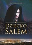 Dziecko Salem - Sara W. Wojciechowska