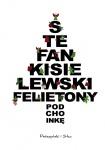 Felietony pod choinkę - Stefan Kisielewski