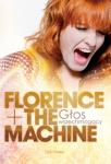 Florence + The Machine. Głos wszechmogący - Zoe Howe