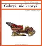 Gabryś, nie kapryś! - Wiktor Woroszylski,  Henryk Tomaszewski