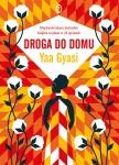 Droga do domu - Yaa Gyasi