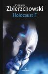 Holokaust F -  Cezary Zbierzchowski