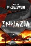Inwazja - Wojciech Miłoszewski