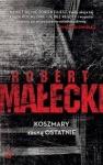 Koszmary zasną ostatnie - Robert Małecki