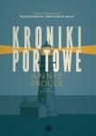 Kroniki portowe - Annie Proulx