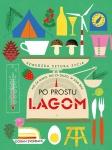 Po prostu Lagom - Goran Everdahl