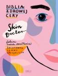 Skin Doctor. Biblia zdrowej cery - Izabela Lenartowicz