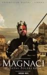 Magnaci. Ostatni polski król -  Przemysław Dębski-Sikora