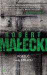 Porzuć swój strach - Robert Małecki