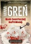 Mam chusteczkę haftowaną - Hanna Greń
