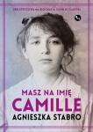 Masz na imię Camille -  Agnieszka Stabro