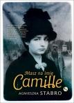 Masz na imię Camille. - Agnieszka Stabro