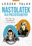 Nastolatek dla początkujących - Leszek Talko