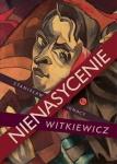 Nienasycenie - Stanisław Ignacy Witkiewicz