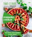 Pyszności z roślin. Proste wypieki, desery, śniadania bez jajek i nabiału - Paweł Ochman