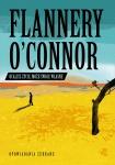 Ocalisz życie, może swoje własne - Flannery O'Connor