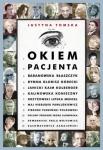 Okiem pacjenta - Justyna Tomska