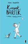 Kresek, Bartek i całkiem zwyczajny początek - Kasia Nawratek,  Ola Szmida