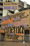 Arab Jazz - Karim Miské