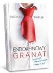 Endorfinowy granat - Michał Pawlik
