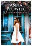 W cieniu magnolii - Anna Płowiec