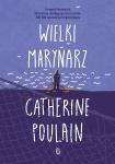 Wielki marynarz  - Catherine Poulain