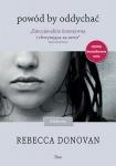 Powód by oddychać  - Rebecca  Donovan