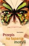 Przepis na łapanie motyli - Ewa Zadara