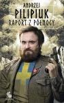 Raport z Północy - Andrzej Pilipiuk