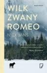 Wilk zwany Romeo - Nick Jans