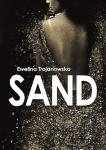 Sand - Ewelina Trojanowska