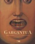 Gargantua - François Rabelais