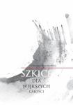 Szkice dla większych całości - SoSobiesław Kolanowski