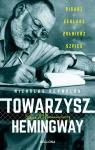 Towarzysz Hemingway. Pisarz, żeglarz, żołnierz, szpieg  - Nicholas Reynolds