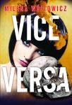 Vice Versa - Milena Wójtowicz
