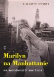 Marilyn na Manhattanie - Elizabeth Winder