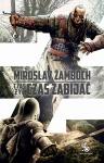 Czas żyć, czas zabijać - Miroslav Zamboch