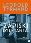 Zapiski dyletanta - Leopold  Tyrmand