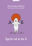 Życie od A do Z - Katarzyna Miller,  Dariusz Janiszewski