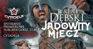 Premierowe spotkanie z Rafałem Dębskim | Festiwal Cytadela - Festiwal Cytadela