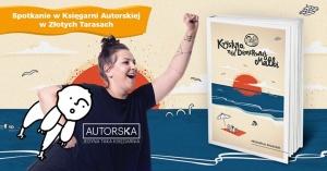 Spotkanie z Michaliną Grzesiak w Warszawie - Księgarnia Autorska Złote Tarasy