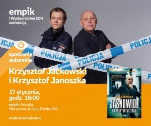 Spotkanie autorskie z Krzysztofem Jackowskim i Krzysztofem Janoszką - Empik Arkadia