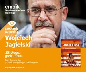 Spotkanie z Wojciechem Jagielskim w Teatrze Powszechnym - Teatr Powszechny