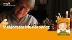 Spotkanie z Małgorzatą Musierowicz - Empik, Plac Wolności