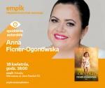 Spotkanie z Anną Ficner-Ogonowską - Empik Arkadia