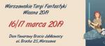 Warszawskie Targi Fantastyki. Wiosna 2019 - Dom Towarowy Bracia Jabłkowscy